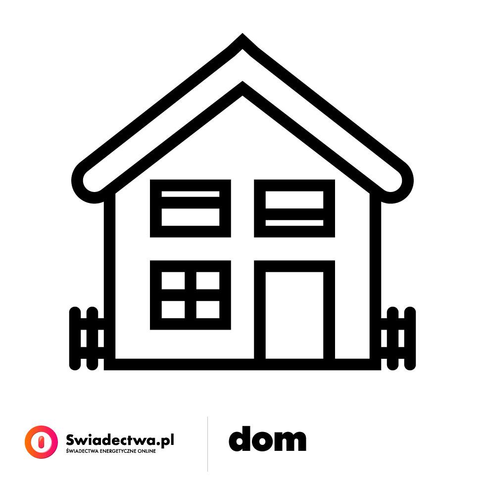 Dom – Zamów Świadectwo Energetyczne online