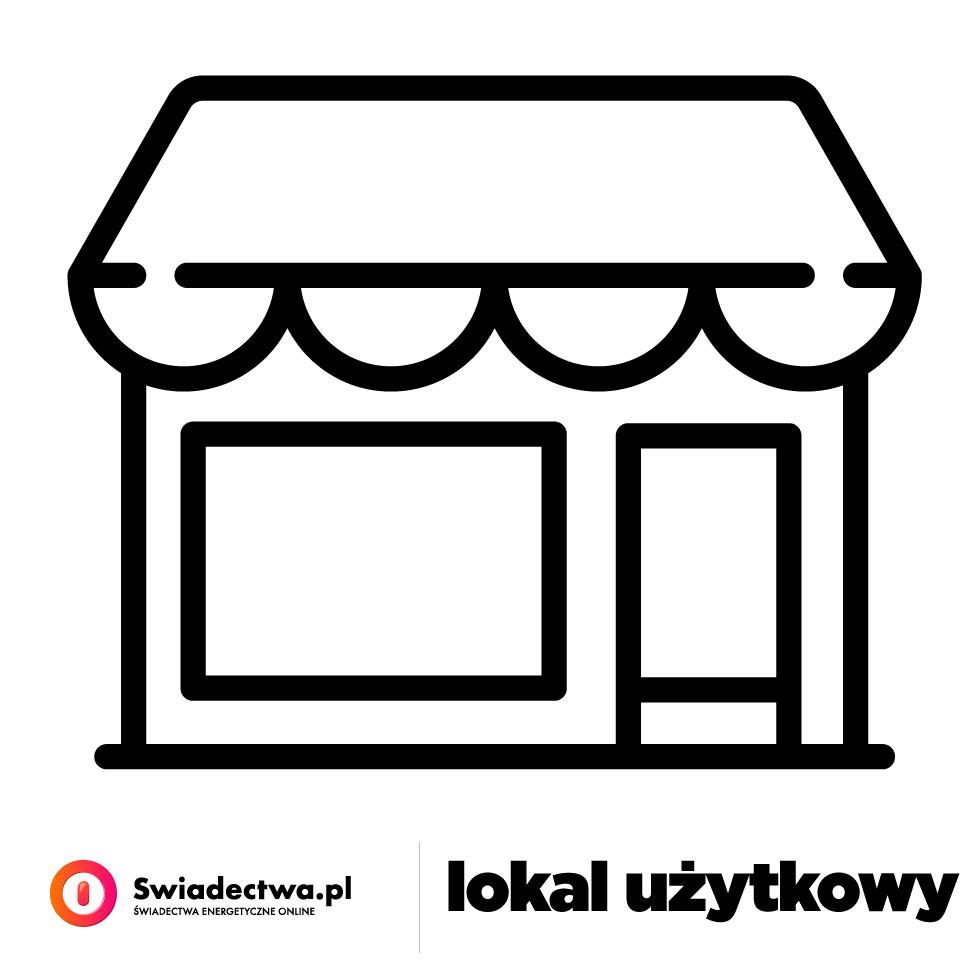 Lokal użytkowy – Zamów Świadectwo Energetyczne online